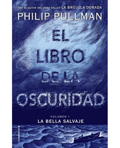 La bella salvaje / La Belle Sauvage -   Book 1 by Philip Pullman (Hardcover) - image 1 of 1