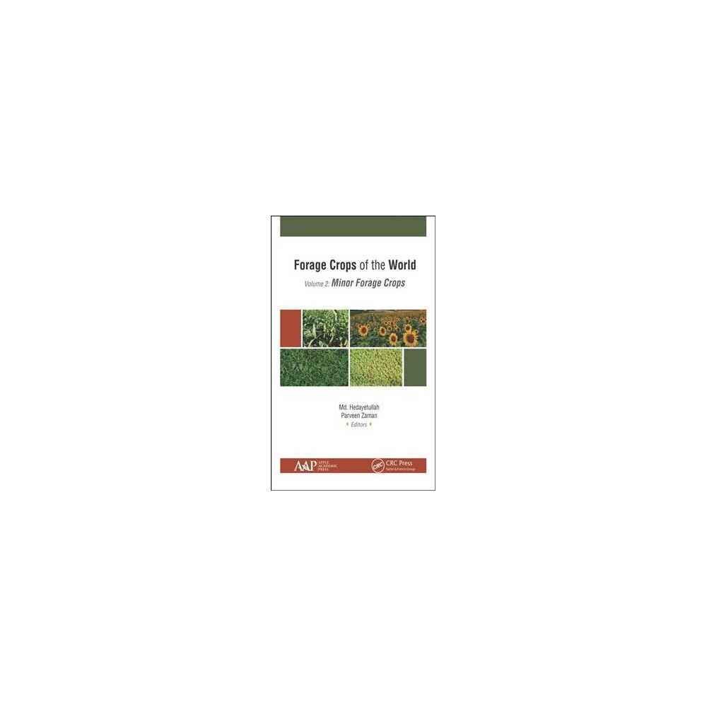 Forage Crops of the World : Minor Forage Crops - Book 2 (Hardcover)
