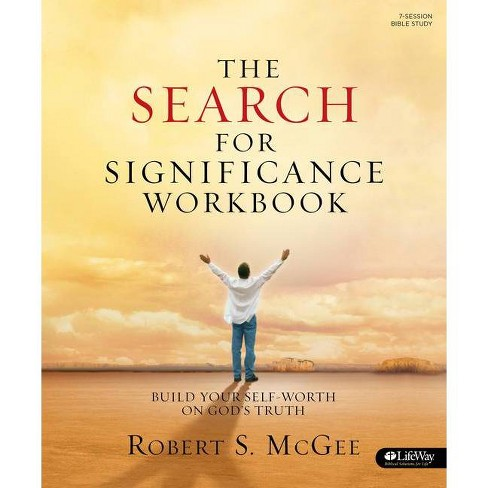The Search for Significance - Workbook - by  Robert S McGee (Paperback) - image 1 of 1