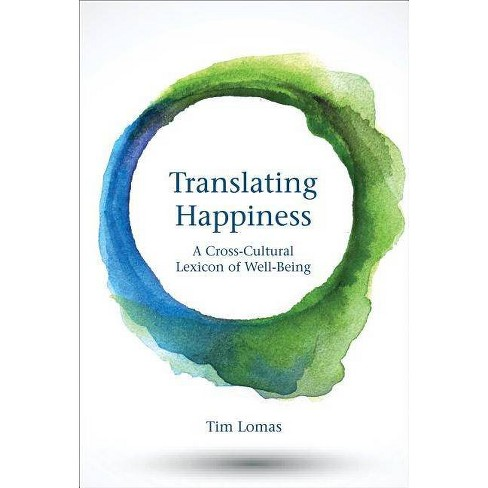 Translating Happiness - (Mit Press) by  Tim Lomas (Paperback) - image 1 of 1