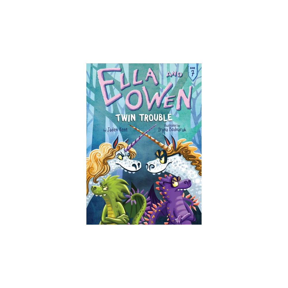 Twin Trouble - (Ella and Owen) by Jaden Kent (Hardcover)