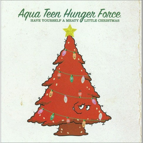 Various Artists - Aqua Teen Hunger Force: Have Yourself A Meaty Little Christmas (CD) - image 1 of 2