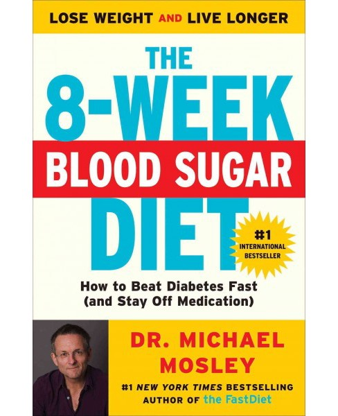 8-Week Blood Sugar Diet : How to Beat Diabetes Fast (and Stay Off Medication) (Reprint) (Paperback) (Dr. - image 1 of 1
