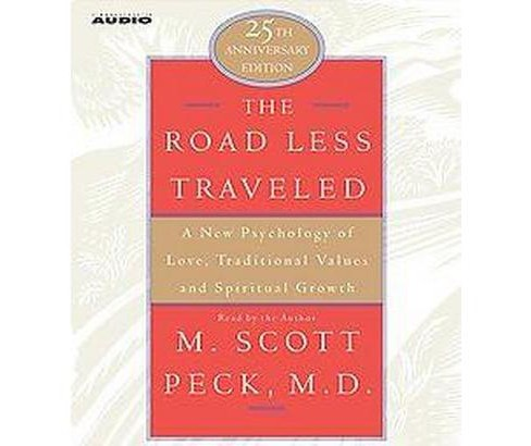 Road Less Traveled : A New Psychology of Love, Traditional Values, and Spritual Growth (Abridged) - image 1 of 1