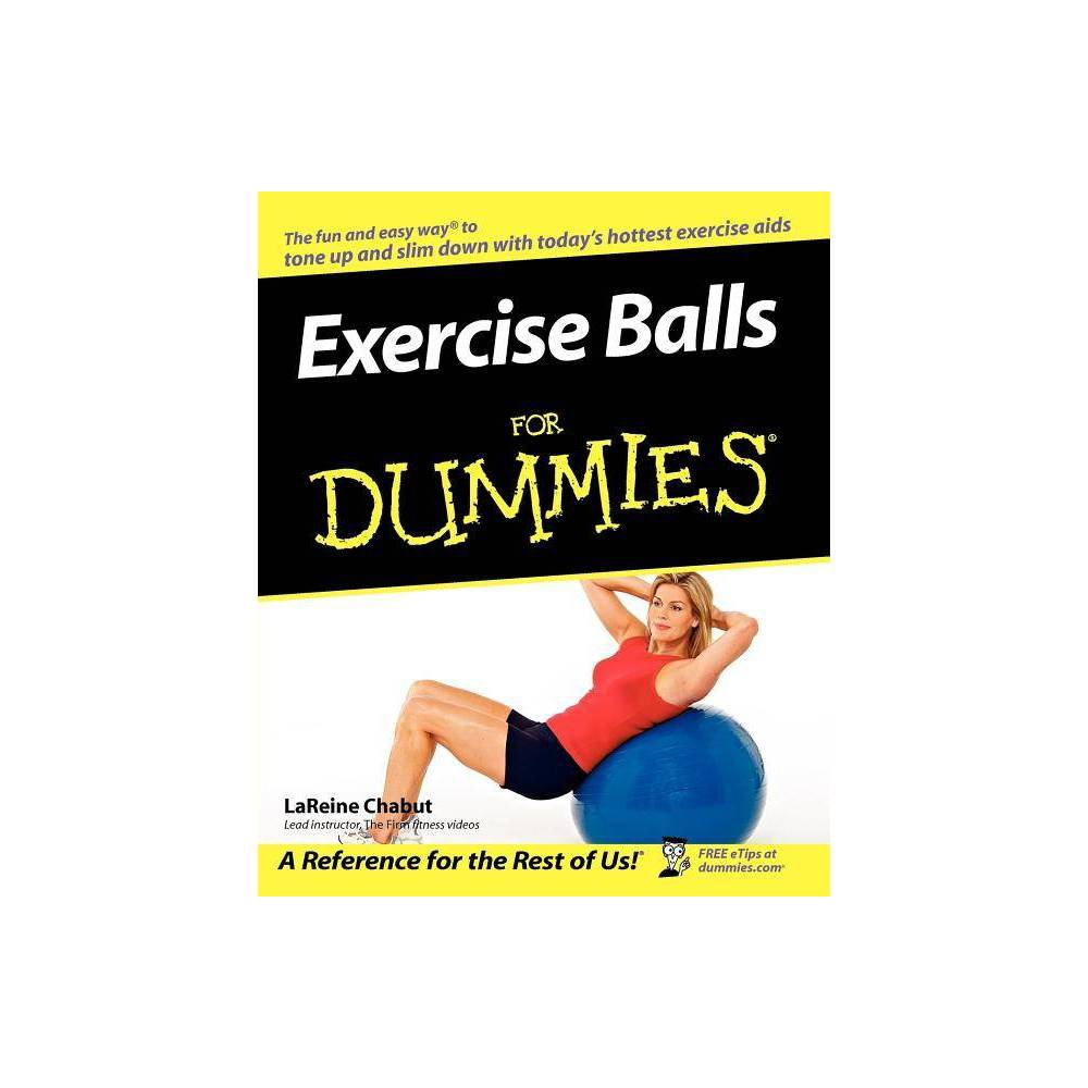 Exercise Balls For Dummies For Dummies By Lareine Chabut Paperback