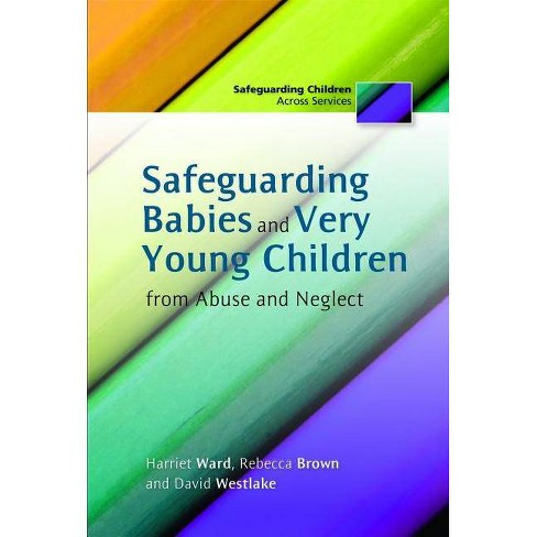 Safeguarding Babies and Very Young Children from Abuse and Neglect - (Paperback) - image 1 of 1