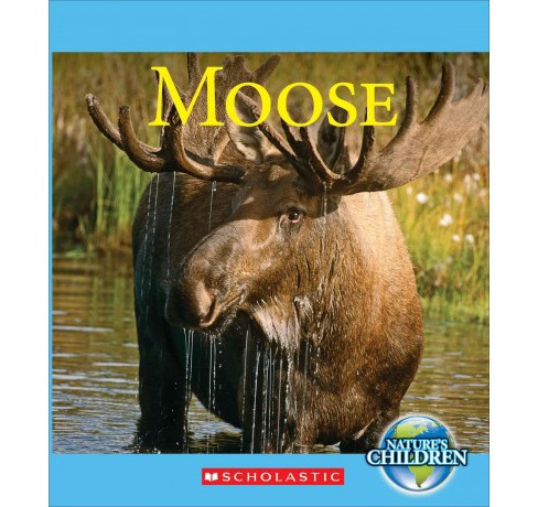 Moose (Paperback) (Josh Gregory) - image 1 of 1