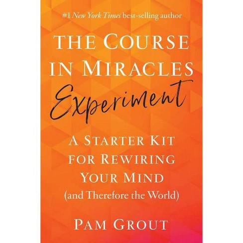 The Course in Miracles Experiment - by  Pam Grout (Paperback) - image 1 of 1