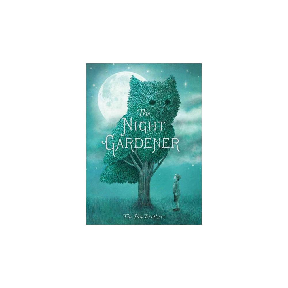 Night Gardener (School And Library) (Terry Fan & Eric Fan)