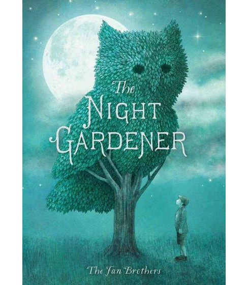 Night Gardener (School And Library) (Terry Fan & Eric Fan) - image 1 of 1