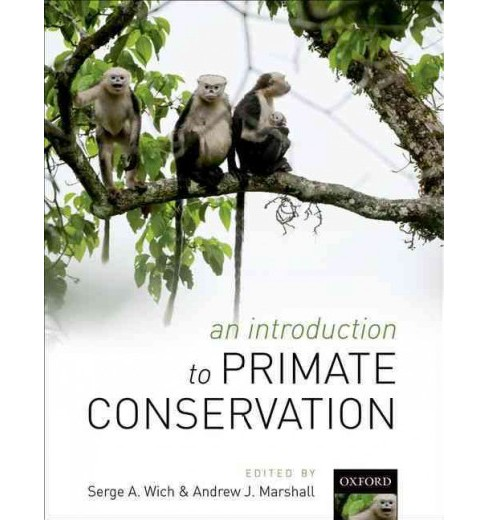 Introduction to Primate Conservation (Hardcover) - image 1 of 1
