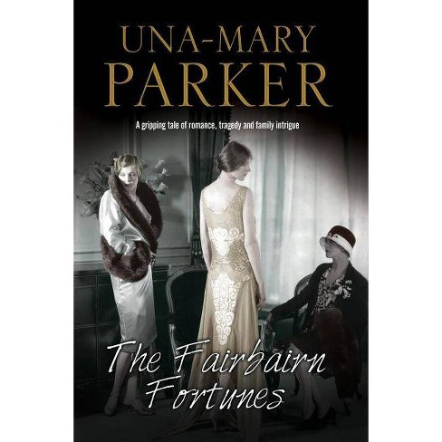 The Fairbairn Fortunes - by  Una-Mary Parker (Hardcover) - image 1 of 1