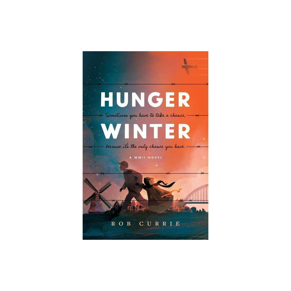 Hunger Winter By Rob Currie Hardcover