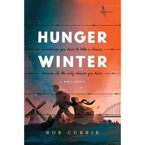 Hunger Winter - by  Rob Currie (Paperback) - image 1 of 1
