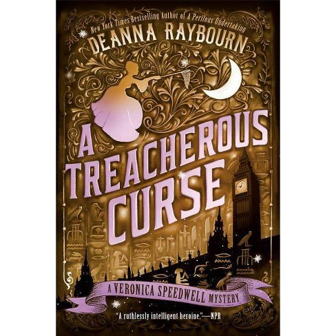 A Treacherous Curse - (Veronica Speedwell Mystery)by  Deanna Raybourn (Paperback) - image 1 of 1