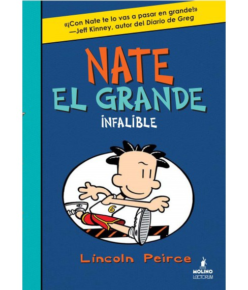 Nate el grande infalible / Big Nate in the Zone (Hardcover) (Lincoln Peirce) - image 1 of 1