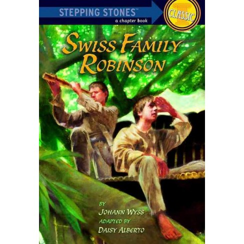 Swiss Family Robinson - (Stepping Stone Book Classics) by  Johann Wyss (Paperback) - image 1 of 1