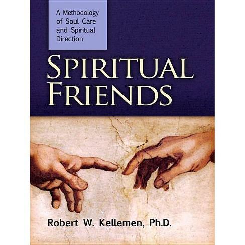 Spiritual Friends - by  Robert W Kellemen (Hardcover) - image 1 of 1