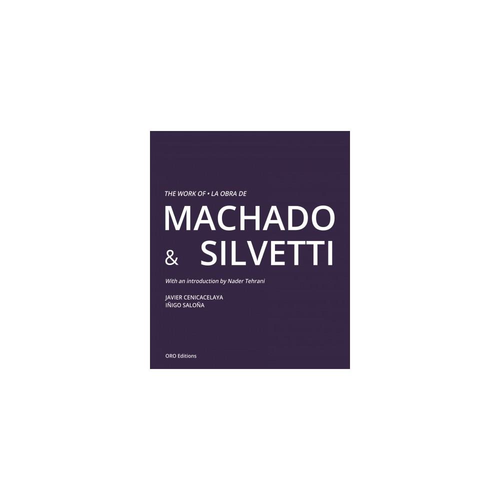 Work of Machado & Silvetti / La obra de Machado & Silvetti - Bilingual (Hardcover)