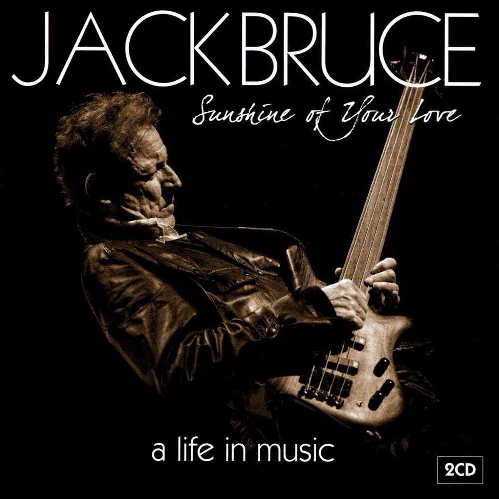 Jack Bruce - Sunshine Of Your Love:Life In Music (CD)