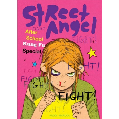 Street Angel After School Kung Fu Special Hardcover Brian Maruca Jim Rugg