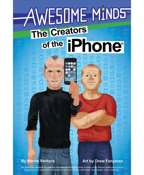 Creators of the iPhone (Hardcover) (Marne Ventura) - image 1 of 1