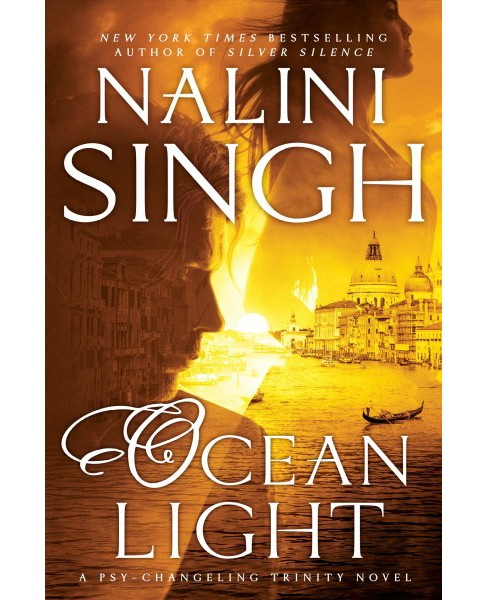 Ocean Light -  (Psy-Changeling Trinity) by Nalini Singh (Hardcover) - image 1 of 1