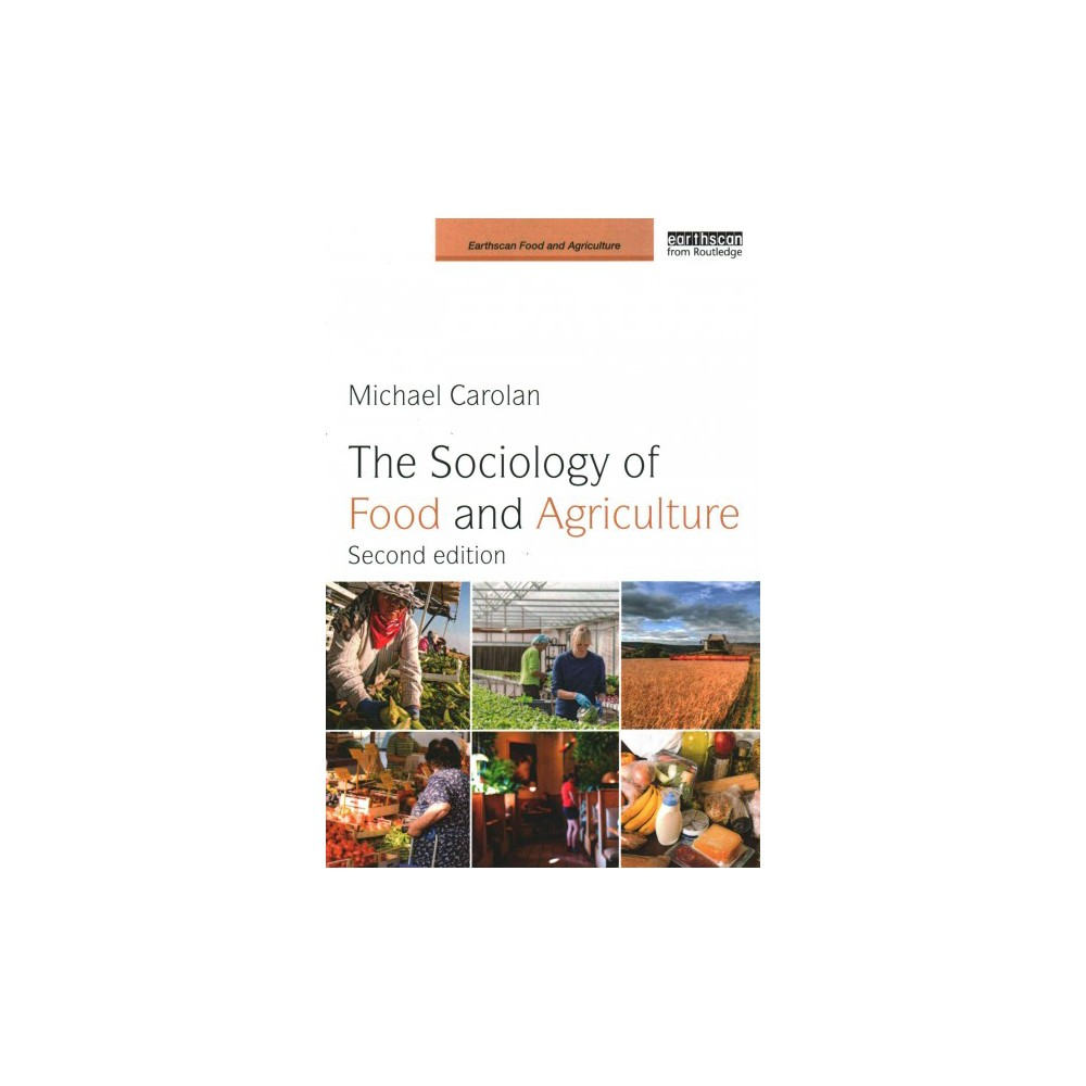 Sociology of Food and Agriculture (Revised) (Paperback) (Michael Carolan)
