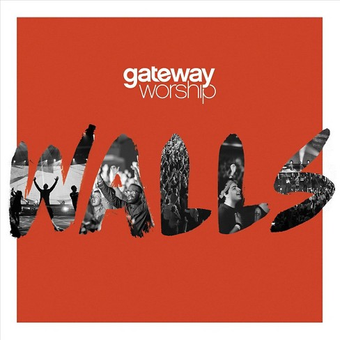 Gateway worship - Walls (CD) - image 1 of 1
