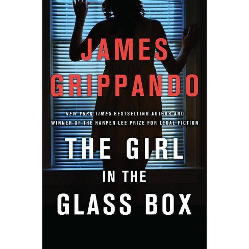 The Girl in the Glass Box - (Jack Swyteck) by  James Grippando (Hardcover) - image 1 of 1