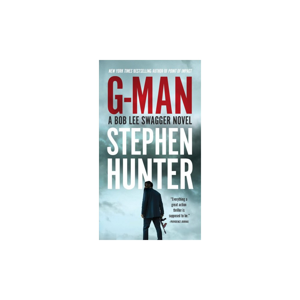 G-Man - Reissue (A Bob Lee Swagger) by Stephen Hunter (Paperback)