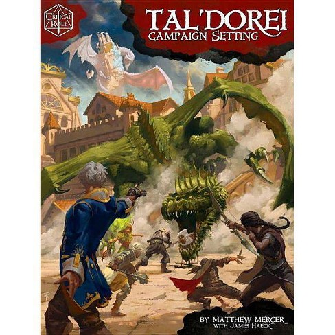 Critical Role: Tal'dorei Campaign Setting - by  Matthew Mercer & James Haeck (Hardcover) - image 1 of 1