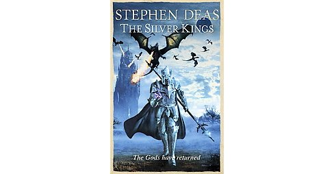 Silver Kings (Paperback) (Stephen Deas) - image 1 of 1