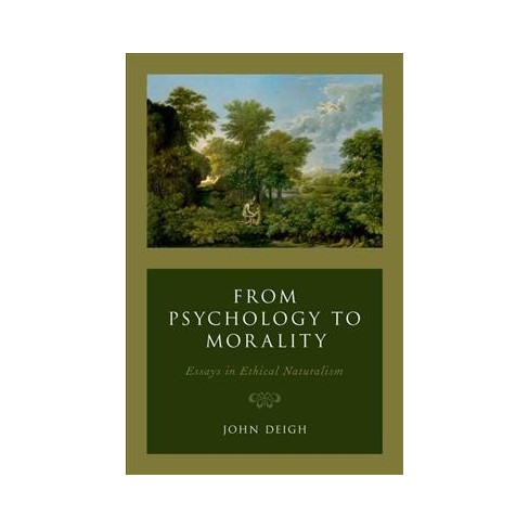 From Psychology To Morality  Essays In Ethical  Target About This Item