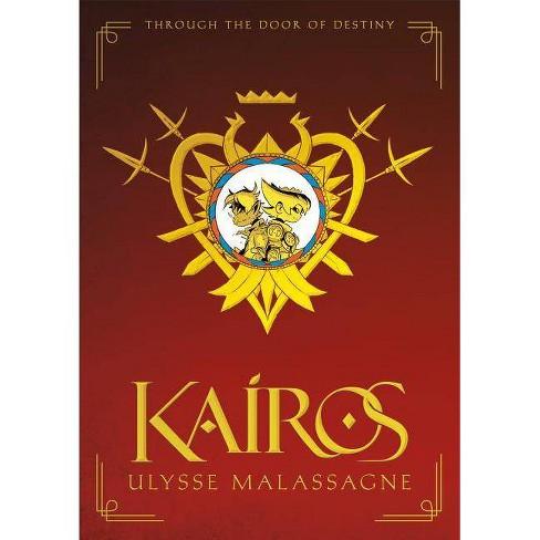 Kairos - by  Ulysse Malassagne (Hardcover) - image 1 of 1