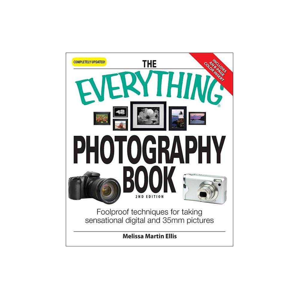 The Everything Photography Book - (Everything (Hobbies & Games)) 2 Edition by Melissa Martin Ellis People love taking pictures, and there are more photography options today than ever before! Including thirty black-and-white photos depicting proper shooting, development, and general photography techniques, this photography guide covers: Selecting the right camera, lens, and accessories The pros and cons of film vs. digital Controlling exposures with apertures and shutter speeds Black-and-white versus color photography Ways to modify light and use flash Printing and developing photos Turning a photography hobby into a career Whether they're shooting portraits and still life or travel and nature photos, this is the perfect resource for any photographer. From the beginner to the experienced shutter-clicker, enthusiasts of all ages and skill levels will find the information they need to take great pictures.