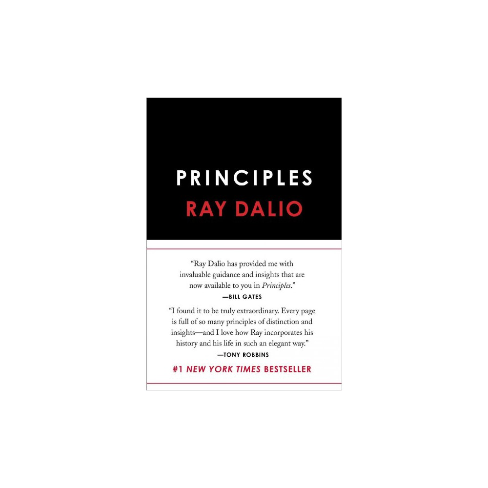 Principles - by Ray Dalio (Hardcover)