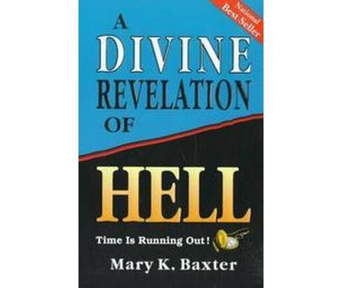 Divine Revelation of Hell (Paperback) (Mary K. Baxter) - image 1 of 1