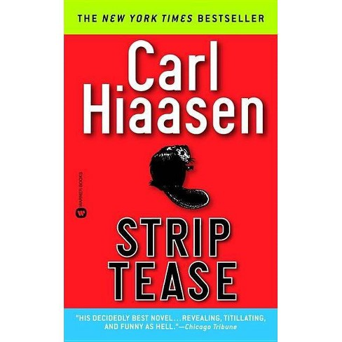 Strip Tease - by  Carl Hiaasen (Paperback) - image 1 of 1