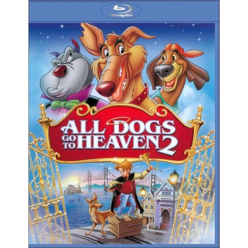 All Dogs Go To Heaven 2 (Blu-ray) - image 1 of 1