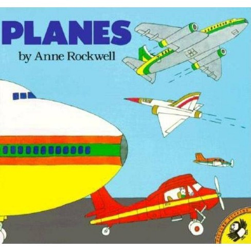Planes - (Picture Puffin Books) by  Anne Rockwell (Paperback) - image 1 of 1