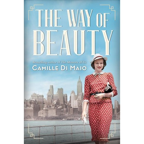 Way Of Beauty By Camille Di Maio Paperback Target