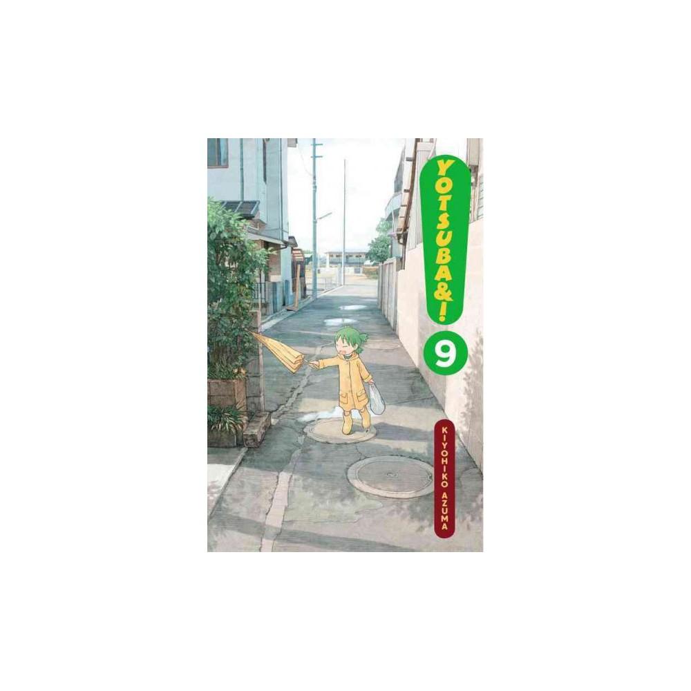 Yotsuba&! 9 - (Yotsuba) (Paperback)