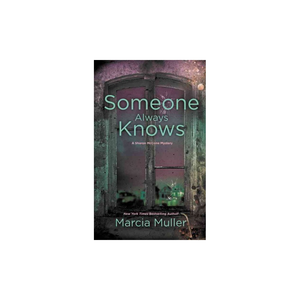 Someone Always Knows (Paperback) (Marcia Muller)