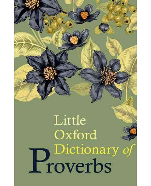 Little Oxford Dictionary of Proverbs (Hardcover) - image 1 of 1