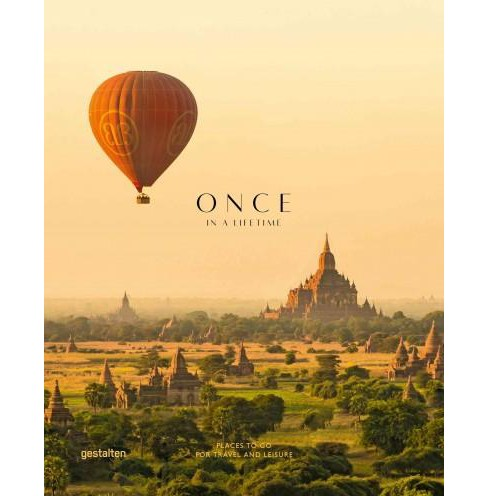 Once in a Life Time : Places to Go for Travel and Leisure (Vol 2) (Hardcover) - image 1 of 1