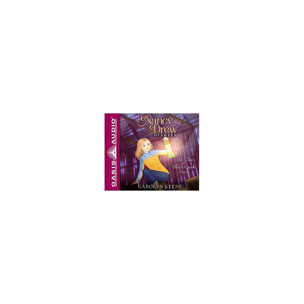 The Clue at Black Creek Farm ( Nancy Drew Diaries) (Unabridged) (Compact Disc)
