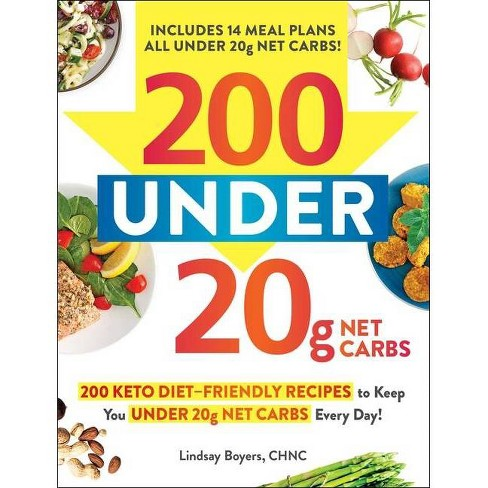 200 Under 20g Net Carbs - by  Lindsay Boyers (Paperback) - image 1 of 1