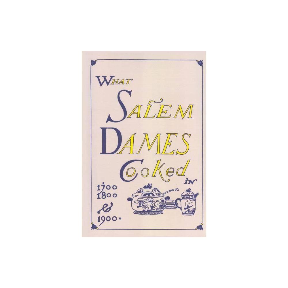 What Salem Dames Cooked Paperback