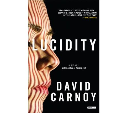 Lucidity (Reprint) (Paperback) (David Carnoy) - image 1 of 1